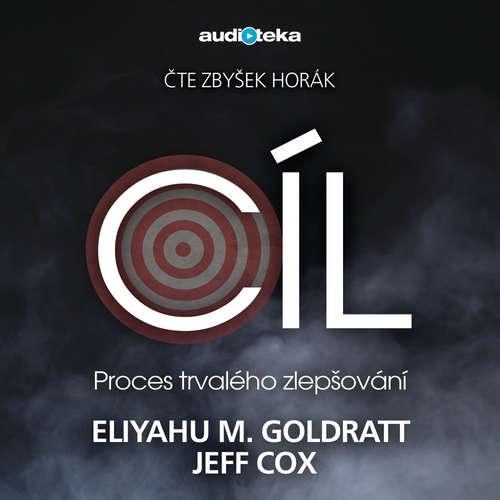 Audiokniha Cíl - Eliyahu M. Goldratt - Zbyšek Horák
