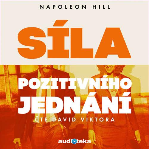 Audiokniha Síla pozitivního jednání - Napoleon Hill - David Viktora