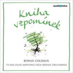 Audiokniha Kniha vzpomínek - Rowan Coleman - Dana Syslová