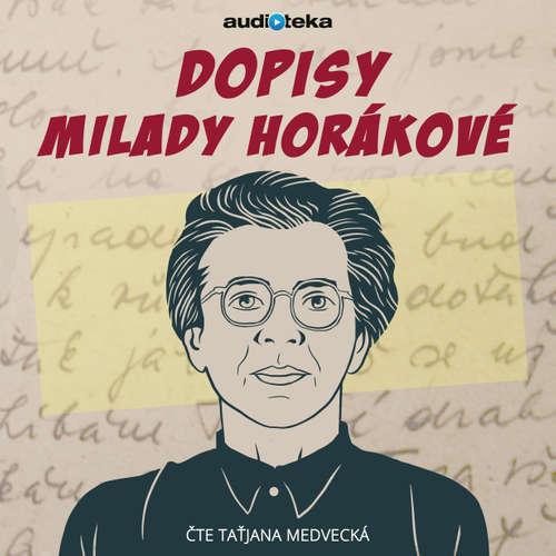 Audiokniha Dopisy Milady Horákovéz pankrácké cely smrti - Milada Horáková - Taťjana Medvecká