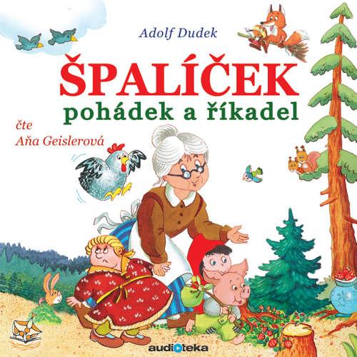Audiokniha Špalíček pohádek a říkadel - Rôzni autori - Aňa Geislerová
