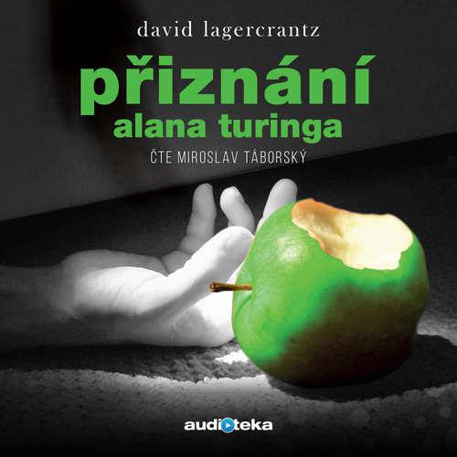 Audiokniha Přiznání Alana Turinga - David Lagercrantz - Miroslav Táborský