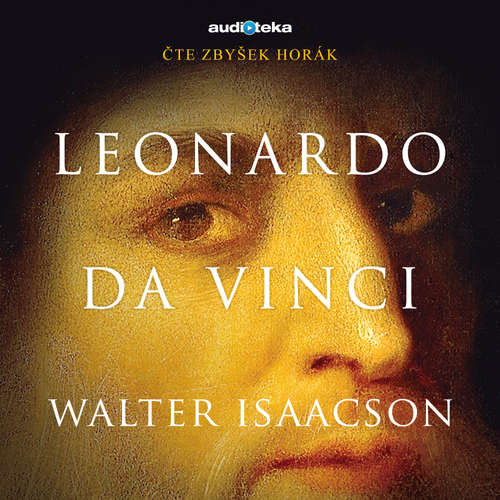 Audiokniha Leonardo da Vinci - Walter Isaacson - Zbyšek Horák