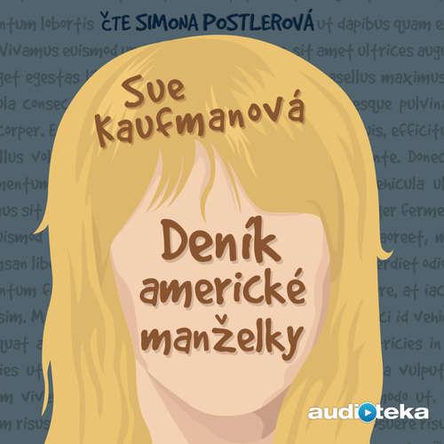Audiokniha Deník americké manželky - Sue Kaufmanová - Simona Postlerová