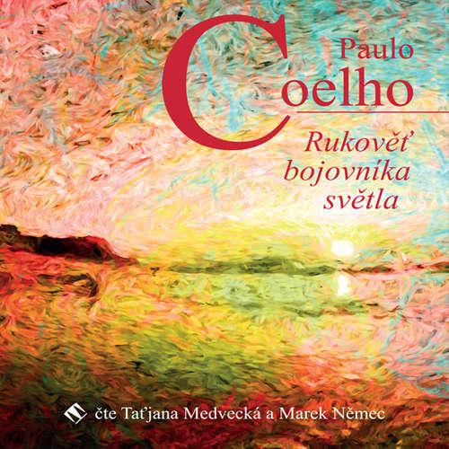 Audiokniha Rukověť bojovníka světla - Paulo Coelho - Taťjana Medvecká