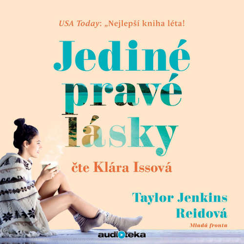 Audiokniha Jediné pravé lásky - Taylor Jenkins Reidová - Klára Issová