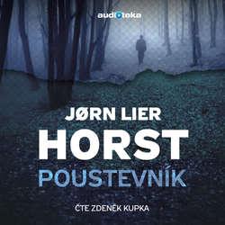 Audiokniha Poustevník - Jørn Lier Horst - Zdeněk Kupka