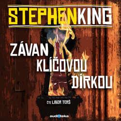 Audiokniha Závan klíčovou dírkou - Stephen King - Libor Terš