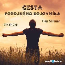 Audiokniha Cesta pokojného bojovníka - Dan Millman - Jiří Žák