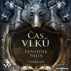 Audiokniha Čas vlků - František Niedl - Dušan Sitek
