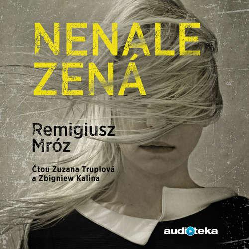 Audiokniha Nenalezená - Remigiusz Mróz - Zbigniew Kalina