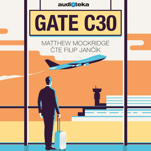 Audiokniha Gate C30 - Matthew Mockridge - Filip Jančík