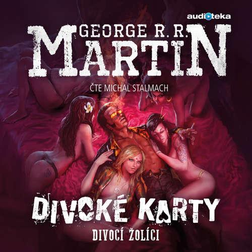 Audiokniha Divocí žolíci - George R. R. Martin - Michal Stalmach