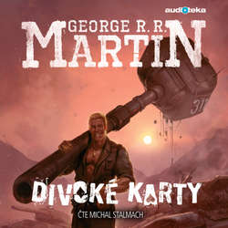 Audiokniha Divoké karty - George R. R. Martin - Michal Stalmach