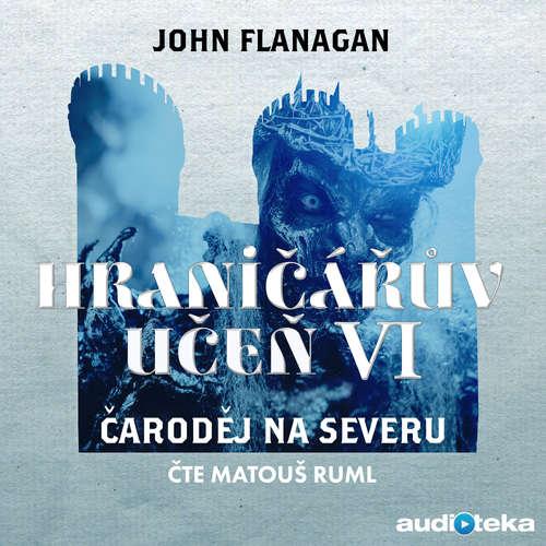 Audiokniha Čaroděj na severu - John Flanagan - Matouš Ruml