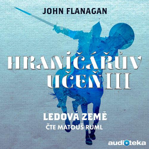 Audiokniha Ledová země - John Flanagan - Matouš Ruml
