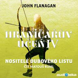 Audiokniha Nositelé dubového listu - John Flanagan - Matouš Ruml