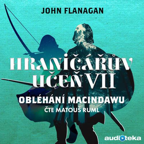 Audiokniha Obléhání Macindawu - John Flanagan - Matouš Ruml