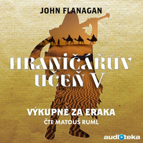Audiokniha Výkupné za Eraka - John Flanagan - Matouš Ruml
