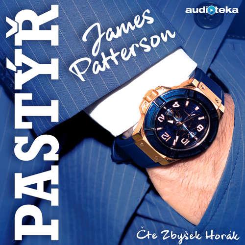 Audiokniha Pastýř - James Patterson - Zbyšek Horák