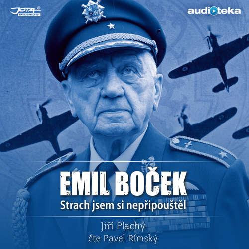 Audiokniha Emil Boček - Strach jsem si nepřipouštěl - Jiří Plachý - Pavel Rímský