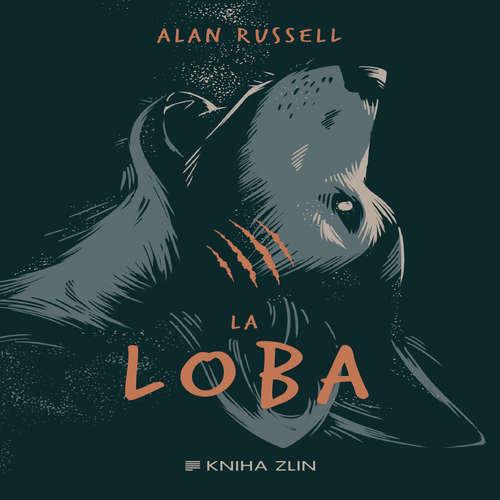 Audiokniha La Loba - Alan Russel - Martin Preiss