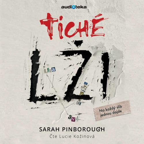 Audiokniha Tiché lži - Sarah Pinborough - Lucie Kožinová