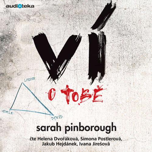 Audiokniha Ví o tobě - Sarah Pinborough - Helena Dvořáková