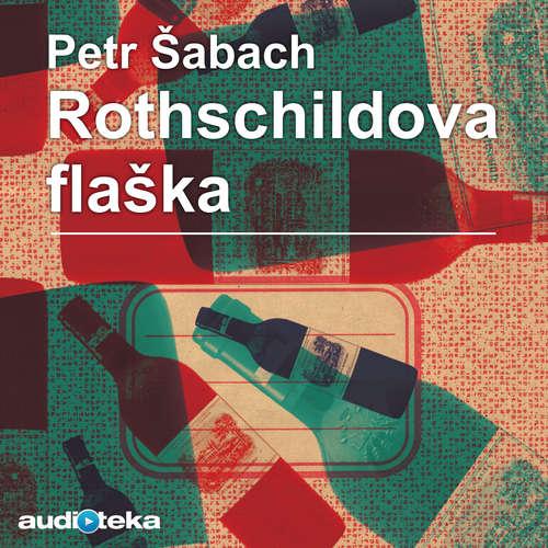 Audiokniha Rothschildova flaška - Petr Šabach - Miroslav Táborský