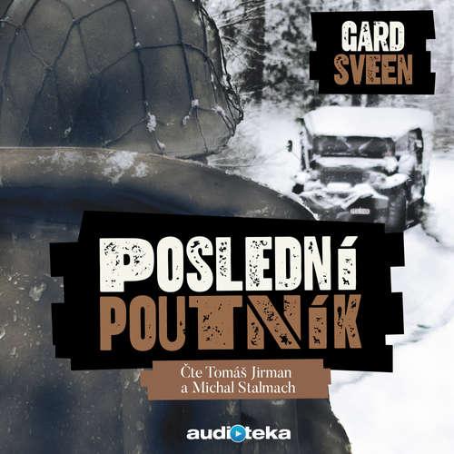 Audiokniha Poslední poutník - Gard Sveen - Tomáš Jirman