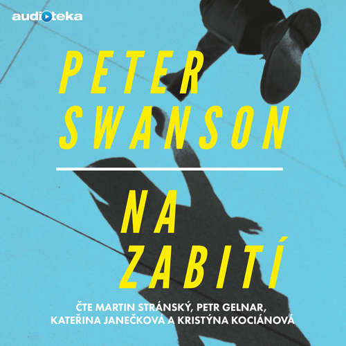 Audiokniha Na zabití - Peter Swanson - Kristýna Kociánová