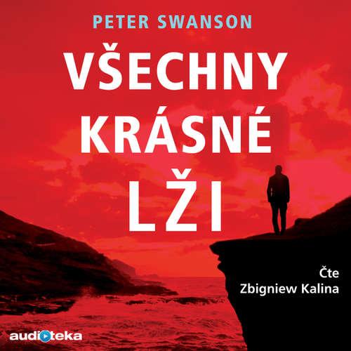 Audiokniha Všechny krásné lži - Peter Swanson - Zbigniew Kalina