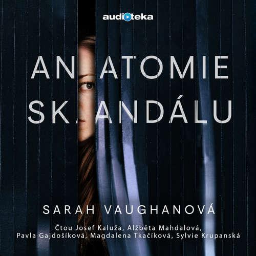 Audiokniha Anatomie skandálu - Sarah Vaughanová - Josef Kaluža