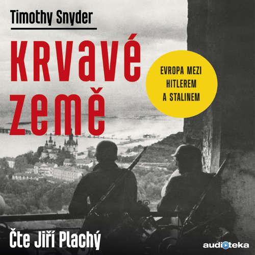 Audiokniha Krvavé země - Timothy Snyder - Jiří Plachý