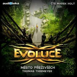 Audiokniha Evoluce - Město přeživších - Thomas Thiemeyer - Marek Holý
