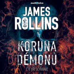 Audiokniha Koruna démonů - James Rollins - Jiří Schwarz