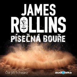 Audiokniha Písečná bouře - James Rollins - Jiří Schwarz