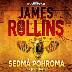 Audiokniha Sedmá pohroma - James Rollins - Jiří Schwarz