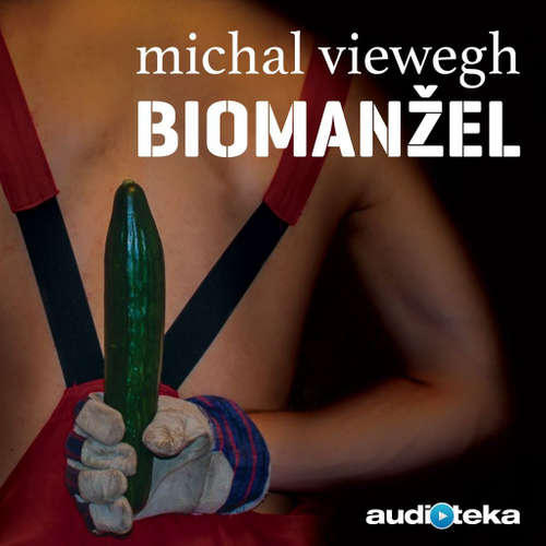 Audiokniha Biomanžel - Michal Viewegh - Radek Valenta