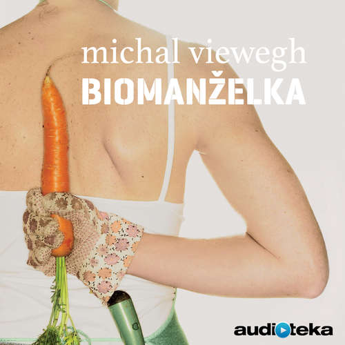 Audiokniha Biomanželka - Michal Viewegh - Radek Valenta