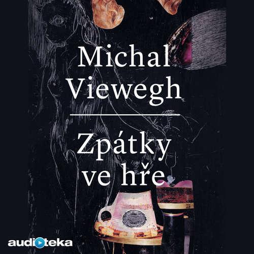 Audiokniha Zpátky ve hře - Michal Viewegh - Jiří Dvořák