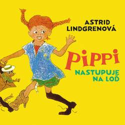 Audiokniha Pippi nastupuje na loď - Astrid Lindgrenová - Slávka Halčáková