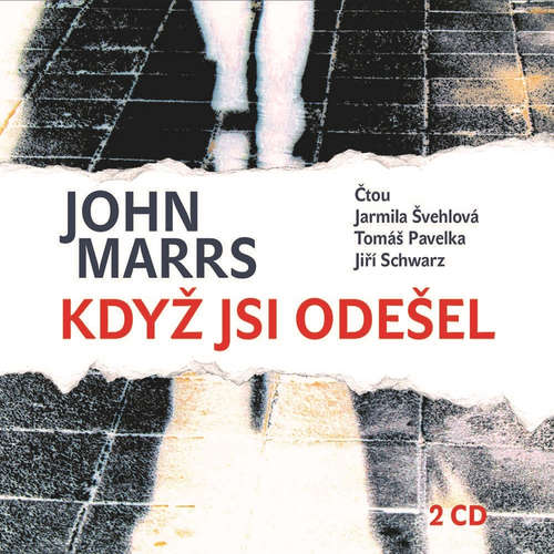 Audiokniha Když jsi odešel - John Marrs - Tomáš Pavelka