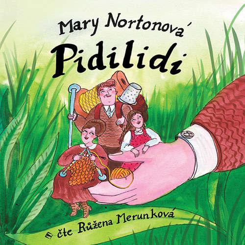 Audiokniha Pidilidi - Mary Nortonová - Růžena Merunková