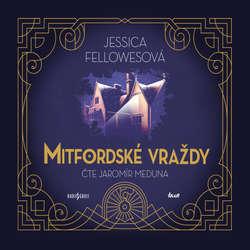 Audiokniha Mitfordské vraždy - Jessica Fellowesová - Jaromír Meduna