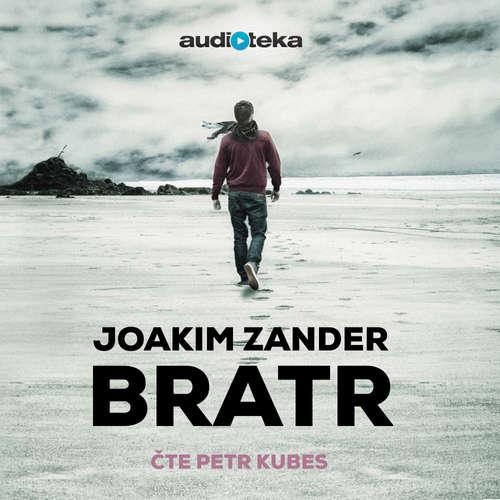 Audiokniha Bratr - Joakim Zander - Petr Kubes