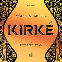 Audiokniha Kirké - Madeline Millerová - Petra Špalková