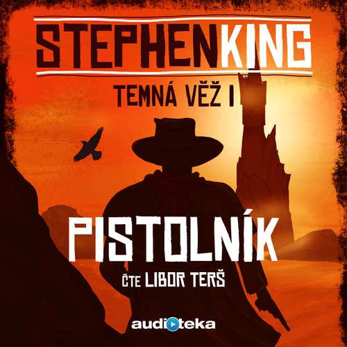Audiokniha Pistolník - Stephen King - Libor Terš
