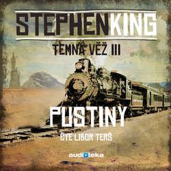 Audiokniha Pustiny - Stephen King - Libor Terš