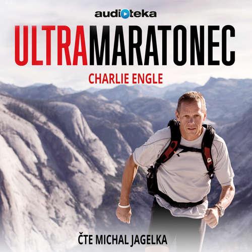Audiokniha Ultramaratonec - Charlie Engle - Michal Jagelka